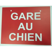 """Gare au chien"" sign (only in french)"